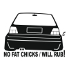 Наклейка No Fat Chicks VW Golf 2 v2