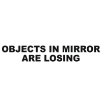 Наклейка Objects in Mirror are Losing
