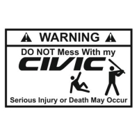 Наклейка Do Not Mess Whith My Civic