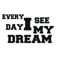Наклейка Every Day I See My Dream