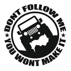 nakleyka-dont-follow-me-you-wont-make-it-450x450